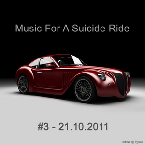 Music For A Suicide Ride #3 - 21.10.11 - mixed by Fyono