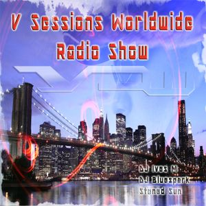 V Sessions Worldwide #189 Mixed by DJ Ives M Special