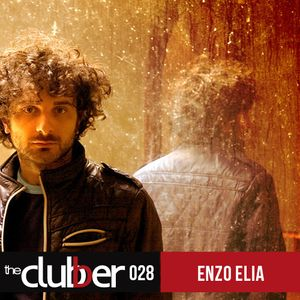 The Clubber Mix 028 - Enzo Elia