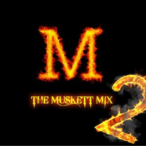 The Muskett Mix Volume 2