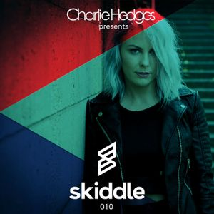Charlie Hedges presents Skiddle Podcast 010 - Guest Mix Claptone