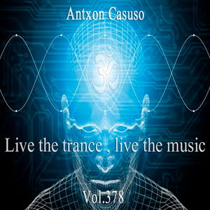 Live theTrance , Live the music . Vol.378