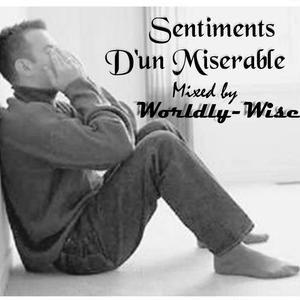 Sentiments D'un Misérable mixed by worldly-wise