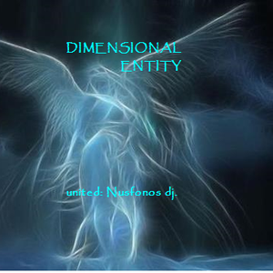 DIMENSIONAL ENTITY. (united. Nusfonos dj.)