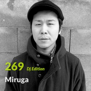 "E.P. 269 ""Dj Edition"" - Miruga"