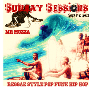 Mr Mozza - Sunday Sessions 1 - Relax