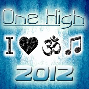 One High -  trance set 16.09.2012