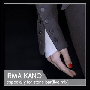 Irma Kano - Live mix especialy for stone bar 02.12.2017