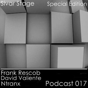 Sivar Stage Podcast 17 - Frank Rescob + David Valiente + Ntranx (Special Edition)