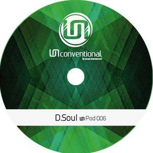 UNpod 006 - DSoul