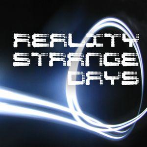 Reality - Strange Days