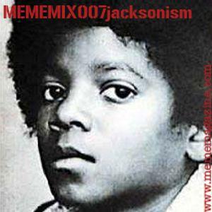 MemeMix 007 Jacksonism