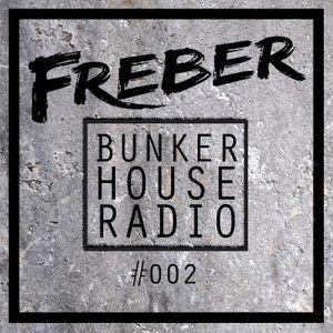 Bunker House Radio #002
