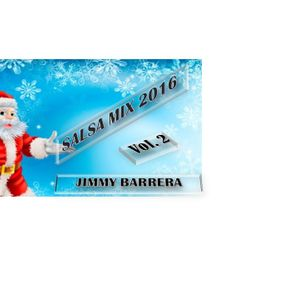 Especial Navideño 2016 Salsa Mix vol. 2 Jimmy Barrera