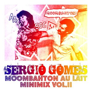 SRG GMS - Moombahton Au Lait Minimix Vol.II