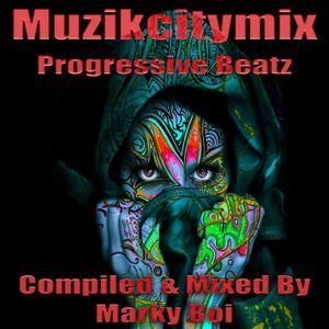 Marky Boi - Muzikcitymix Progressive Beatz
