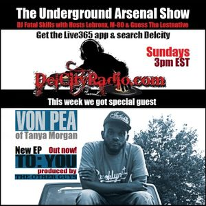 The Underground Arsenal Show with Special Guest Von Pea of Tanya Morgan