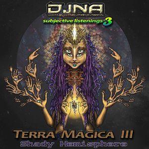Terra Magica III (Shady Hemisphere) - [deep dark n' ethnic progressive compiled and mixed by DJNA]