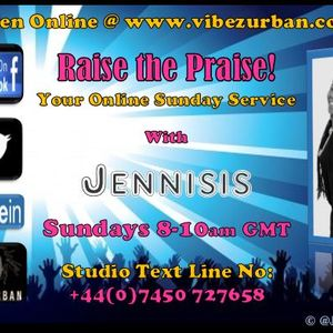 Raise the Praise! (13-08-2017) on www.vibezurban.co.uk