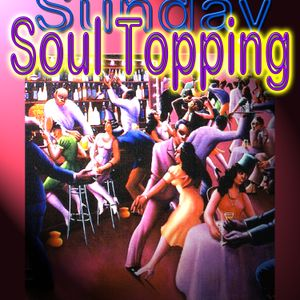 Sunday Soul Topping with James Anthony on Delite Radio 03 09 2017