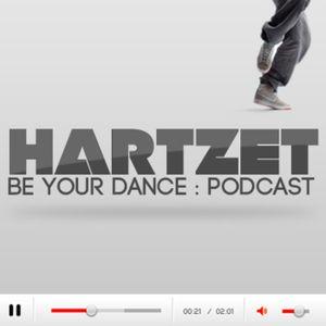 Episode 001 : Hartzet : Be your dance