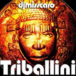 djmisscaro - Triballini