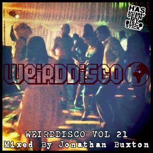 WEIRDDISCO VOL 21 Mixed By Jonathan Buxton