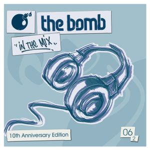 The Bomb 06 Vol.2 | 10th Anniversary Edition