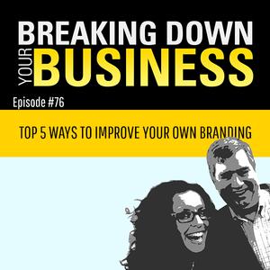 Wanna Get Better At Branding?   Guest: Mike Fraser   Ep. 76