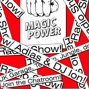 Magic Power Radio Nr.2 /w Adlas & DJ Ion