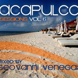 Acapulco Sessions Vol 6 (Father's Day Edition) Jun 2012