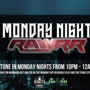 Monday Night Rawrr 7-16-18 - 2nd Annual Give Back Show PreGame w/ Scorpio P, Nikko O & Live Johnson