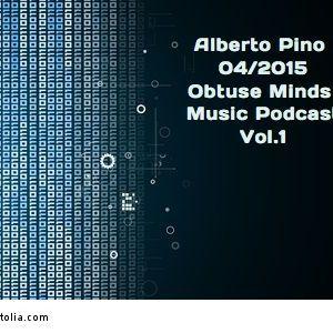 Alberto Pino@Obtuse Minds Music Podcast 04_2015 Vol.1.mp3