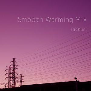 Smooth Warming Mix