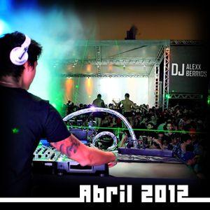 DJ Alexx Berrios April 2012