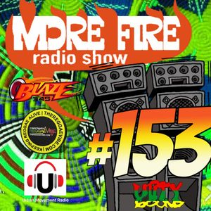 More Fire Radio Show #153 Week of Nov 3rd 2017 with Crossfire from Unity Soun