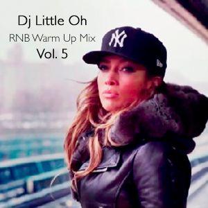 RNB Warm Up Mix Vol. 5