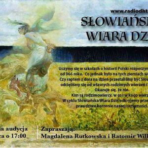 Słowiańska Wiara Dziś (Odcinek 7)