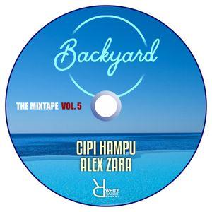 Backyard Party Mixtape Vol 5
