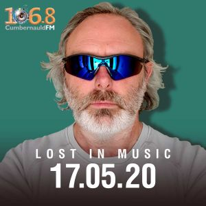 Lost In Music 17.05.20