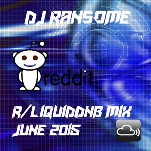 DJ Ransome - /r/liquiddnb Official Mix, June 2015