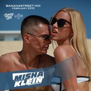 Misha Klein - Bananastreet Mix (February 2015)