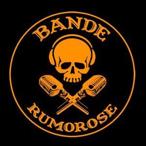 BANDE RUMOROSE - PUNTATA #1 - 7.10.2015