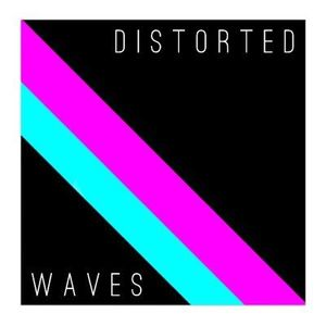 DISTORTED WAVES SHOW ONE