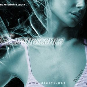 DJ Han - The Afterparty Vol 13: Evanescence