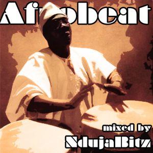 AfroBeat mixed by NdujaBitz