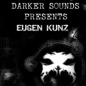 Darker Sounds #65 Presents Eugen Kunz