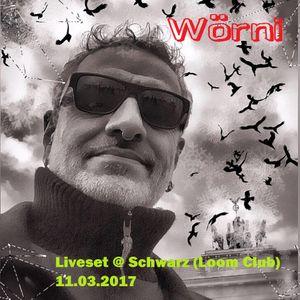 Liveset @ Schwarz (Loom Club) 11.03.2017