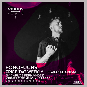 Price Tag Weekly | Special Onism (2019.31.05) @ Vicious Radio w/ Fonofuchs
