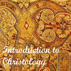 Introduction to Christology